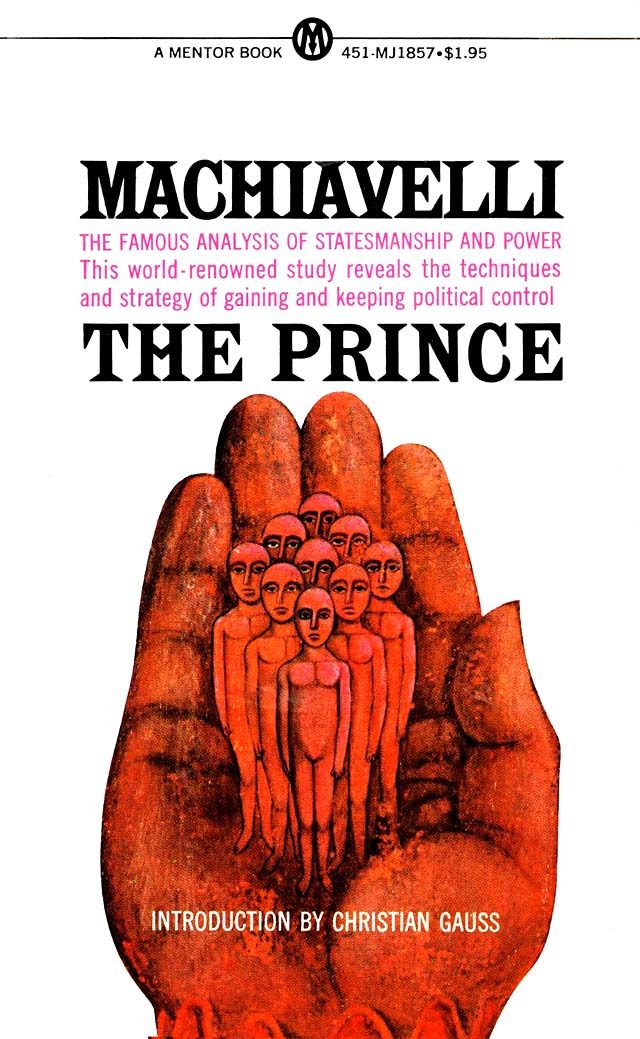 an analysis of how niccol machiavelli relates freedom and security using the concept of the prince Niccolo machiavelli wrote his famous dissertation on power, the prince  the priority for the power holder is to keep the security of the state regardless of the.